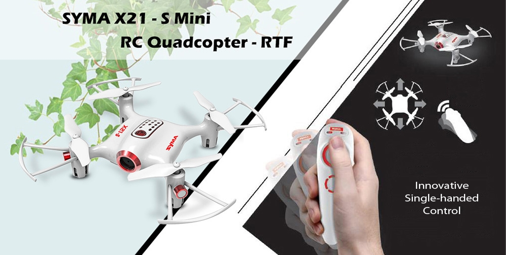 SYMA X21 - S Mini RC Drone RTF 2.4GHz 4CH 6-axis Gyro / Single-handed Control / Altitude Hold