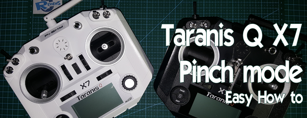 FrSky Taranis Q X7 - Pinch mode - how to do it the easiest way